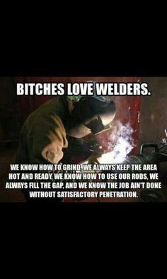 Jokes for Welders Welding Memes, Welding Funny, Welding Gear, Welding Rigs, Welding Table, Welding Projects, Pipe Welding, Diy Projects, Welder Humor