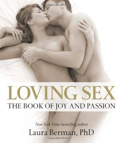 Loving Sex: The book of joy and passion by Laura Berman http://www.amazon.com/gp/product/0756671477/ref=as_li_tl?ie=UTF8camp=1789creative=390957creativeASIN=0756671477linkCode=as2tag=tokosiragmail-20
