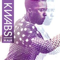 Walk by Kwabs. on SoundCloud