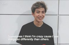 But then I have to realise that I'm not. It's just that I'm a less brainwashed individual from others Bts Lyrics Quotes, Bts Qoutes, Dark Quotes, Some Quotes, Bts Texts, Memories Quotes, Quote Aesthetic, Meaningful Quotes, Kpop