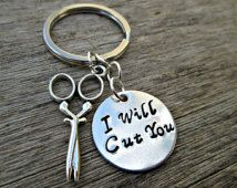"""Hand Stamped """"I Will Cut You"""" Scissor Keychain ,Hairstylist Gift, Crafters Gift, Seamstress,  Beautician ,Hair Designer ,Cosmetology"""