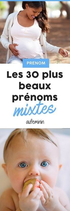 30 prénoms mixtes pour mon bébé. # prénom #mixte # garçon #fille # bébé #grossesse #aufeminin Burn Out, New Mums, Good To Know, Children, Kids, Maternity, Education, French, Parents