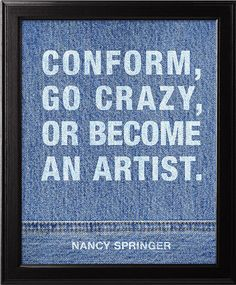 Art poster, Conform, go crazy, Nancy Springer Quote, Typographic print, Inspirational poster, Motivational poster, Dorm decor, Wall decor