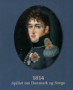 1814 --spillet om Danmark og Norge