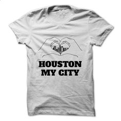 HOUSTON MY CITY - #tshirt organization #victoria secret hoodie. ORDER NOW => https://www.sunfrog.com/LifeStyle/HOUSTON-MY-CITY.html?68278