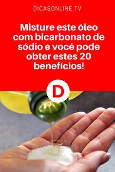 Misture este óleo com bicarbonato de sódio e você pode obter estes 20 benefícios!