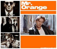 Mr. Orange ~ Reservoir Dogs