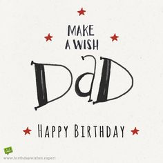 Popular Happy Birthday Wishes For Father Quotes Ideas Birthday Greetings For Daughter, Happy Birthday Daddy, Birthday Presents For Mom, Best Birthday Wishes, Birthday Wishes Quotes, Birthday Gifts For Boyfriend, Dad Birthday, Birthday Cards, Birthday Ideas