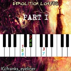 OH GOD THIS TOOK ME AN HOUR PLEASE GIVE CREDIT IF YOU REPOST THX | #mychemicalromance #mcrx #mcr #demolitionlovers #bullets #piano #pianotutorial #gerardway #mikeyway #raytoro #frankiero