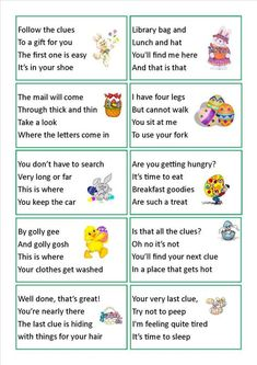 Easter egg hunt clues...we have done this a few times, makes it much harder for older kids to find the easter treat!! So much fun...wish my kids were still little!!: