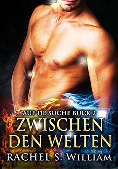 EROTIK:Zwischen Den Welten: Erotische Romane, Erotik, Erotische Liebesromane (Paranormale romane,Drachen, fantasy Liebesromane)