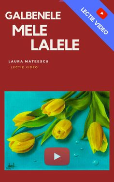 Galbenele Mele Lalele