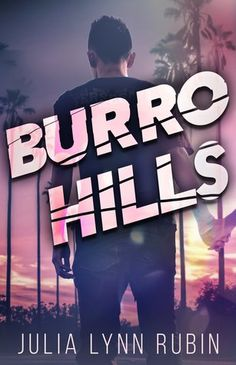 Good Choice Reading: Burro Hills by Julia Lynn Rubin | Young Adult | Review Tour