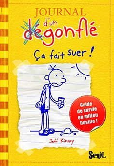 LE JOURNAL D'UN DÉGONFLÉ Guide de survie en milieu hostile (tome 1 à 10), de Jeff Kinney - Ed. Seuil - A partir de 9 ans ♥