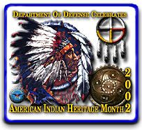 American Indian Heritage Month :: http://www.defense.gov/news/newsarticle.aspx?id=121178