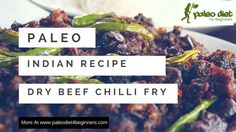 Paleo Indian Meat Dish Recipe – Dry Chilli Fry