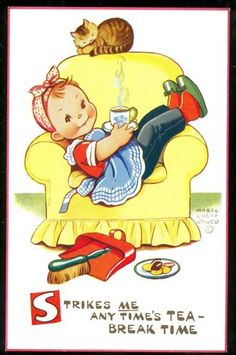 """""""Strikes me any time's Tea-Break Time"""" ~ Vintage Postcard Design by Mabel Lucie Attwell ...."""