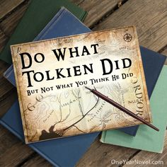 Do what Tolkien did, but not what you think he did - How to create a new world, new cultures and a new language.
