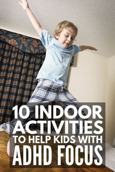 Activities for Kids with ADHD that Burn Energy and Improve Focus 25 ADHD Strategies and Activities for Kids Adhd Activities, Indoor Activities, Activities For Kids, Parenting Advice, Kids And Parenting, Natural Parenting, Parenting Classes, Adhd Help, Add Adhd