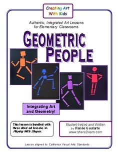 Geometric People - an Art Lesson Integrating Art and Geometry