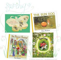 children's classic books for spring—with information about the authors and illustrators who created these books loved by Waldorf children the world Spring Books, Spring Art, Spring Crafts, Best Children Books, Childrens Books, Spring School, Children's Picture Books, Spring Activities, Children's Literature