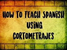 Using cortometrajes in the classroom. With reading writing learning acts on TPT