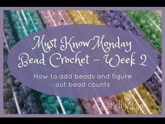 Must Know Monday (7/25/16) Bead Crochet : Week 2 (How to figure bead counts) - YouTube