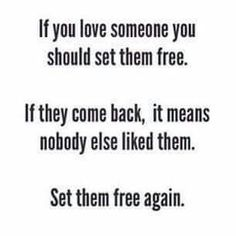 If you love somebody...