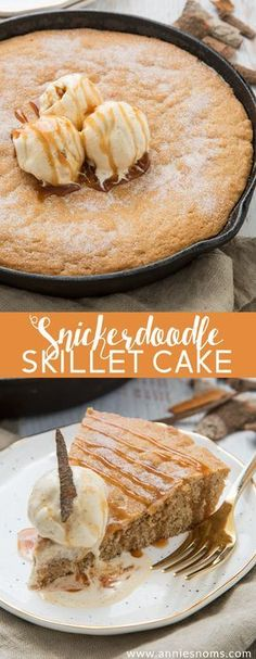 Snickerdoodle Skillet Cake A thick, chewy snickerdoodle cake baked in a cast iron skillet, topped with ice cream and caramel sauce. A delicious, dessert; just perfect for sharing! Cast Iron Skillet Cooking, Iron Skillet Recipes, Cast Iron Recipes, Skillet Meals, Köstliche Desserts, Delicious Desserts, Healthy Desserts, Healthy Recipes, Cooking Art