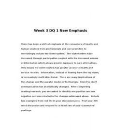Week 3 DQ 1 New Emphasis    There has been a shift of emphasis of the consumers of health and human services from professionals and care providers to increasingly include the client system. The stakeholders have increased… (More)