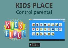 Kids Place. Control parental y bloqueo para dispositivos Android #controlparental