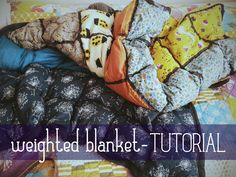 DIY Weighted Blanket!