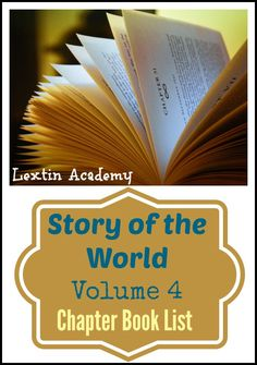 Lextin Academy of Classical Education: {Book List} Story of the World Volume 4 - Chapter Books