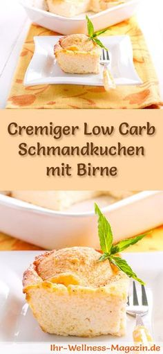Rezept für einen Low Carb Schmandkuchen mit Birne - kohlenhydratarm, kalorienreduziert, ohne Zucker und Getreidemehl