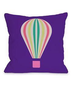 Take a look at this Purple Hot Air Balloon Pillow by OneBellaCasa on #zulily today!
