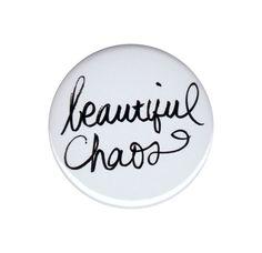 Beautiful Chaos Pinback Button Badge Pin 44mm Typography Soft Grunge Punk Emo
