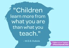 Great reminder. #parenting #quotes Follow Parent  Child on Twitter for more quotes! https://twitter.com/PARENTandCHILD