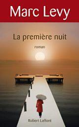 Marc Levy - Livres - La première nuit