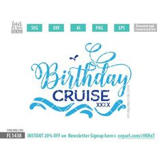 Birthday Cruise SVG