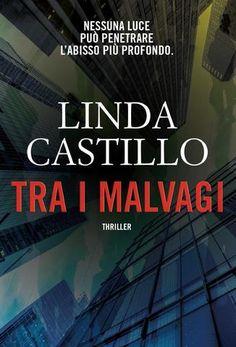 Nessuna luce può penetrare l'abisso più profondo, ma LINDA CASTILLO, nei suoi romanzi, ci prova sempre e sicuramente ci permette di guardarci dentro da un punto di vista privilegiato. http://pupottina.blogspot.it/2016/11/tra-i-malvagi-di-linda-castillo.html