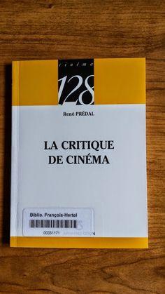 La critique de cinéma (791.430 P923c)