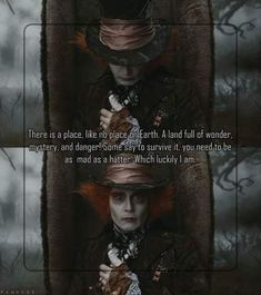 Johnny Depp ~ Mad Hatter ( Alice In Wonderland ) love the quote not to sure if id go with this exact pic. New Quotes, Cute Quotes, Qoutes, Best Movie Quotes, Awesome Quotes, Funny Quotes, Mad Hatter Quotes, We All Mad Here, Johnny Depp Quotes