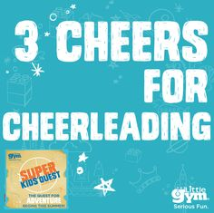 July 13-17, 2015 Super Kids' Quest Summer Camp at The Little Gym of Houston-Bellaire for children ages 3-8. 1:15-4:15 PM M-F and 9:30-12:30 PM T/ Th. 713-668-7777