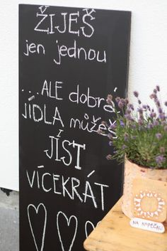 U nás na kopečku: Můj relax- bydlení a zahrada Chalkboard Quotes, Art Quotes, Hand Drawn, How To Draw Hands, Relax, Humor, Food, Humour, Essen