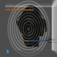 Mr. Soundschrauber - Love Instrumentals 3 by Transmissionmusic on SoundCloud
