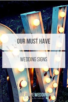 10 Must Have Wedding signs #Wedding #Weddingplanning #weddingdecor For more wedding inspiration visit our blog www.creativeweddingco.com