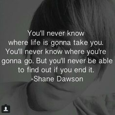 Just so you know Shane you help me from committing Suicide Shane Dawson Quotes, Shane Dawson And Ryland, Emo Quotes, Senior Quotes, True Quotes, Shane Lee Yaw, High School Quotes, Youtube Quotes, Youtube Vloggers