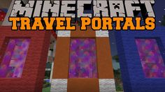 Minecraft: TRAVEL PORTALS (BETTER THAN TELEPORTING!) Colorful Portals Mod