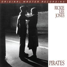 Rickie Lee Jones - Pirates on Numbered Limited-Edition 180g LP from Mobile Fidelity