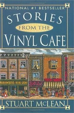 Stories from the Vinyl Cafe.. Stuart McLean is one Hillarious Detailed Story Teller!  We Love Listening to Him on Road Trips!